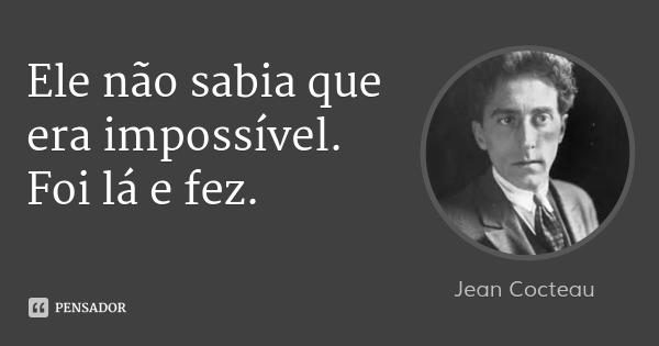 jean_cocteau_ele_nao_sabia_que_er_rl